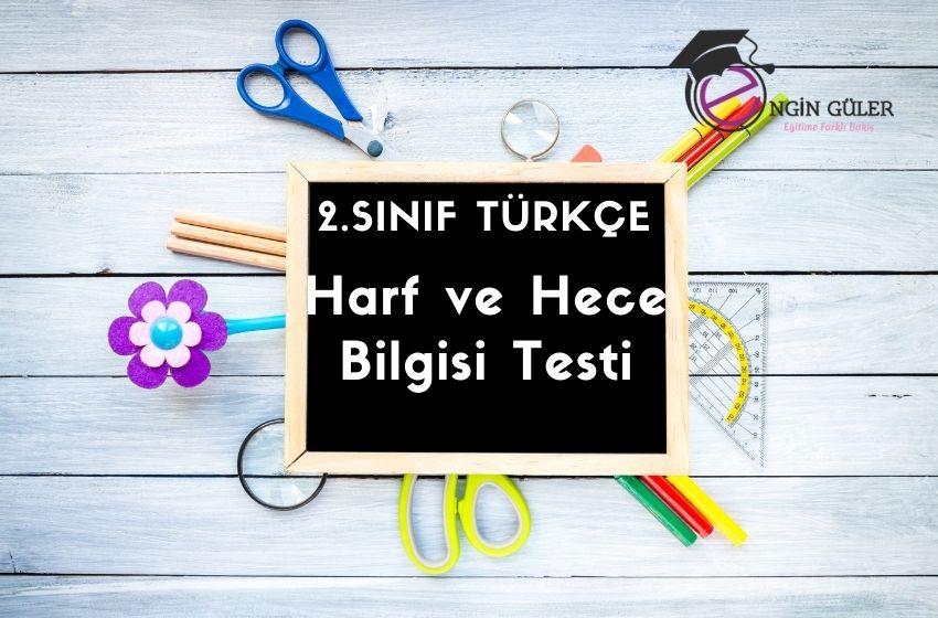 2.Sınıf Türkçe Harf ve Hece Bilgisi Testi